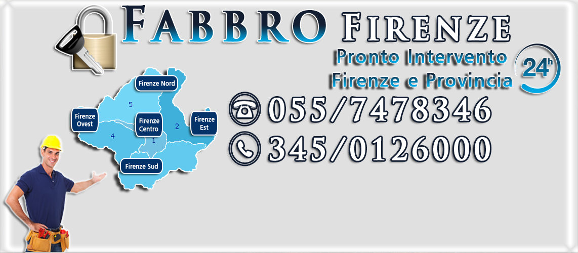 Fabbro Firenze Cel. 345/0126000 Tel 055/7478346